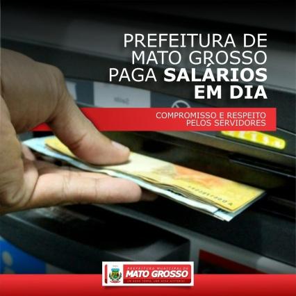 Prefeitura de Mato Grosso paga salários de servidores nesta quinta