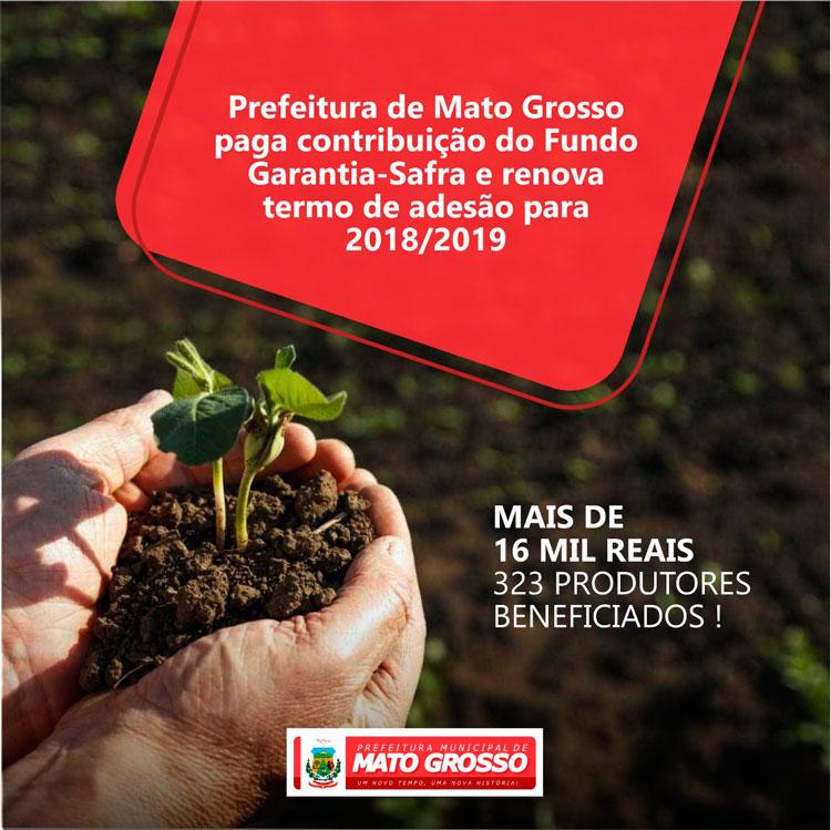Prefeitura de Mato Grosso quita contribuição do Fundo Garantia-Safra e renova termo de adesão para 2018/2019