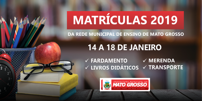 Calendário de matrícula para 2019 na rede municipal de Mato Grosso