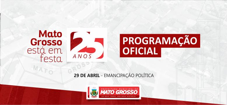 Prefeitura de Mato Grosso divulga programação oficial do aniversário de 25 anos