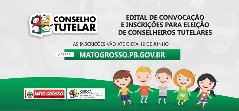 Edital de convocação e inscrições para eleição de conselheiros tutelares em Mato Grosso