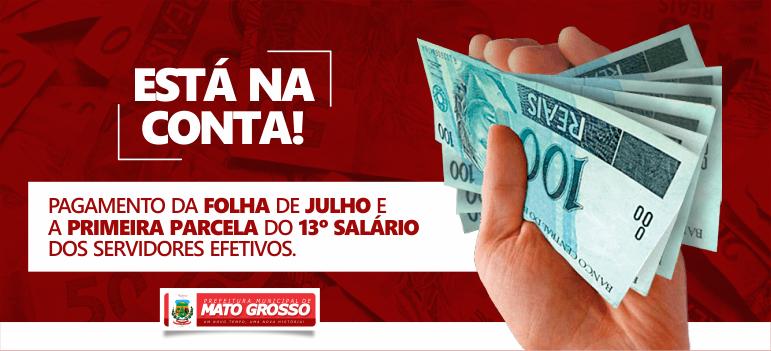 Prefeitura de Mato Grosso paga folha de julho e antecipa primeira parcela do 13º salário dos servidores efetivos