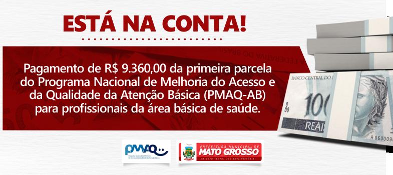 Prefeitura de Mato Grosso realiza pagamento da primeira parcela do PMAQ-AB