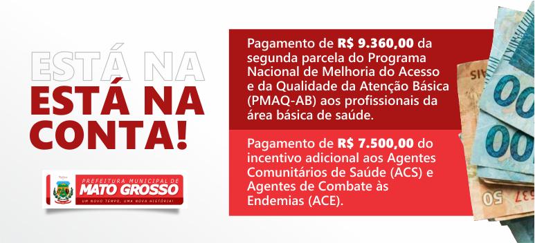 Prefeitura de Mato Grosso realiza pagamento da segunda parcela do PMAQ e adicional a agentes de saúde e endemias