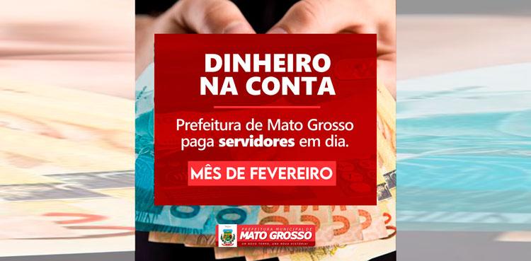Prefeitura de Mato Grosso depositou salários de fevereiro dos servidores