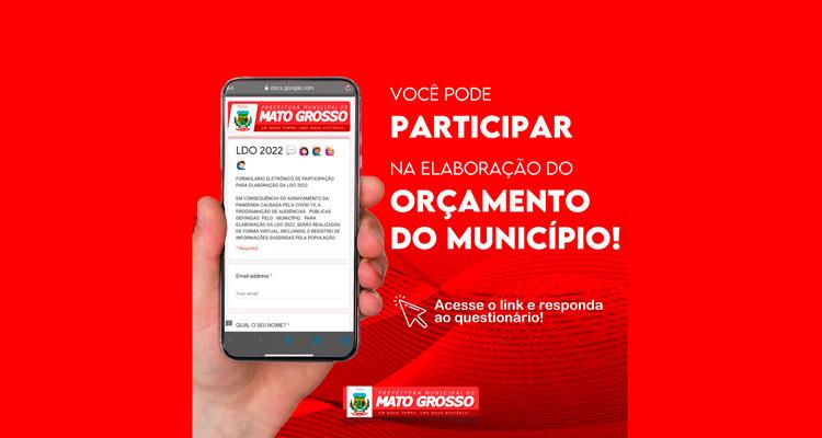 Orçamento Participativo: prefeitura de Mato Grosso lança ferramenta virtual para elaboração da LDO 2022